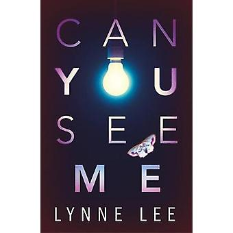 Can You See Me? by Lynne Lee - 9781542014939 Book