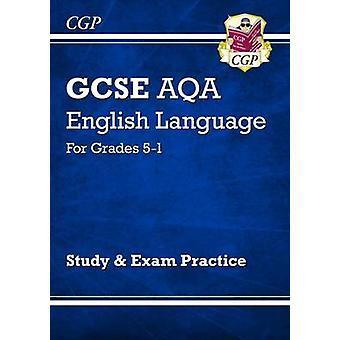 New GCSE English Language AQA Study & Exam Practice by CGP Books - CG