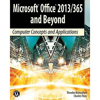 Microsoft Office 2013/365 and Beyond - 9781938549847 Book