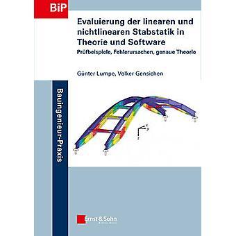 Evaluierung der linearen und nichtlinearen Stabstatik in Theorie und