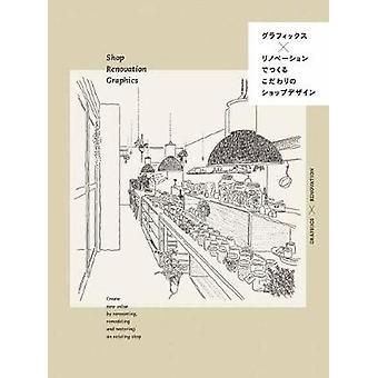 Shop Renovation Graphics - 9784756248343 Book