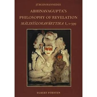 Abhinavagupta's Philosophy of Revelations - An Edition and Annotated T