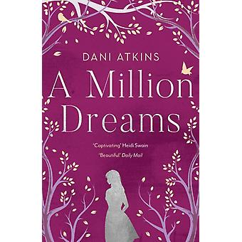 Million Dreams di Dani Atkins