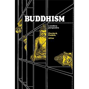 Buddhism - A Modern Perspective by Charles S. Prebish - 9780271011950