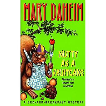 Nutty as a Fruitcake (Bed-And-Breakfast Mysteries (Paperback))