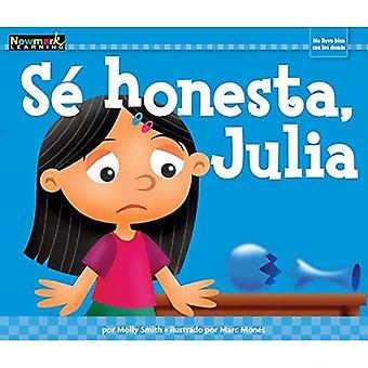 Se Honesta, Julia (Mi Base)