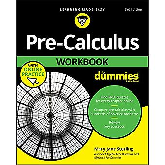 Pre-Calculus Workbook For Dummies by Mary Jane Sterling - 97811195088