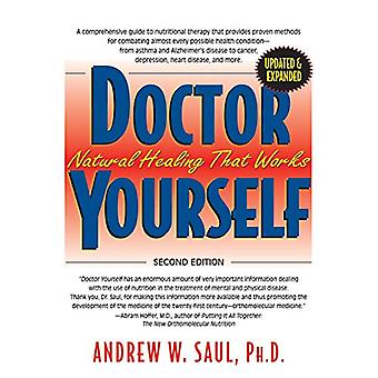 Doctor Yourself - Natural Healing That Works by Andrew W. Saul - 97816