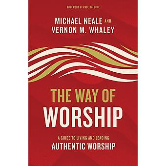 Way of Worship by Michael Neale