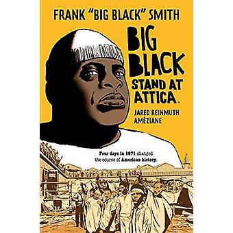 "Big Black - Stand at Attica by Frank ""Big Black"" Smith - 978"