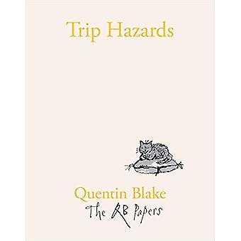 Trip Hazards by Quentin Blake - 9781913119089 Book