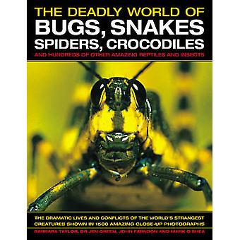 The Deadly World of Bugs - Snakes - Spiders - Crocodiles and Hundreds