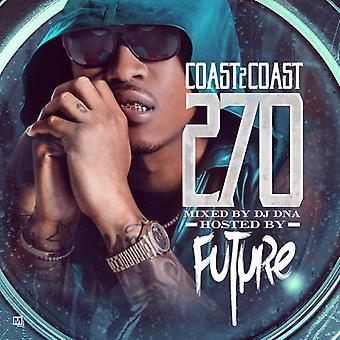 Future - Coast 2 Coast 270 [CD] USA import