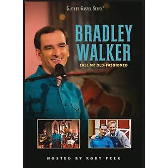 Bradley Walker - Why Me Lord [CD] USA import