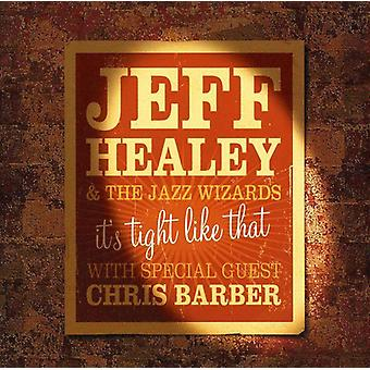 Jeff Healey & the Jazz Wizards - It's Tight Like That [CD] USA import