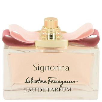 Signorina Eau De Parfum Spray (Tester) By Salvatore Ferragamo 3.4 oz Eau De Parfum Spray