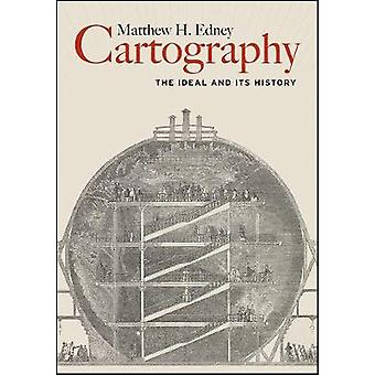 Cartography - The Ideal and Its History