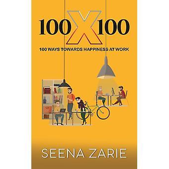 100 X 100 tekijä SEENA ZARIE