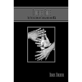 Double Edge - The Intersections of Transgender and Bdsm by Raven Kalde