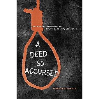 A Deed So Accursed von Terence Finnegan