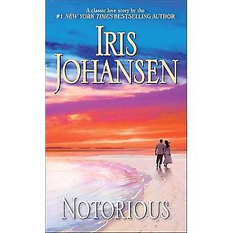 Notorious by Iris Johansen