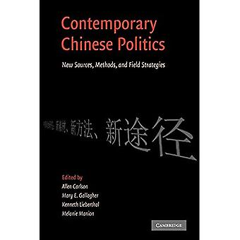 Moderne kinesisk politikk: Nye kilder, metoder og feltstrategier