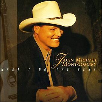 John Michael Montgomery - What I Do the Best [CD] USA import