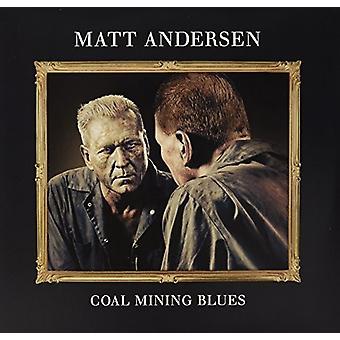 Matt Andersen - Coal Mining Blues [Vinyl] USA import