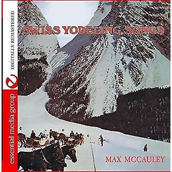 Max McCauley - importación USA canciones de Yodel suizo [CD]