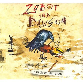 Zubot & Dawson - Chicken Scratch [CD] USA import