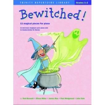 Bewitched av kompositören John York & av kompositören Elissa Milne & av kompositören James Rae & av kompositören pam Wedgwood & av kompositören ned Bennett
