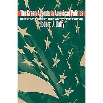 La Agenda verde en la política estadounidense - nuevas estrategias para el veinte-