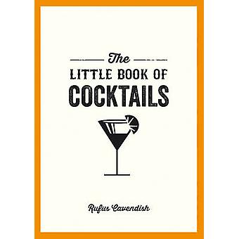 The Little Book Of Cocktails by Rufus Cavendish - 9781849535854 Book