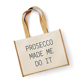 Large Jute Bag Prosecco Made Me Do It Natural
