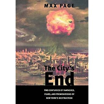 City's End - Two Centuries of Fantasies - Fears - and Premonitions of