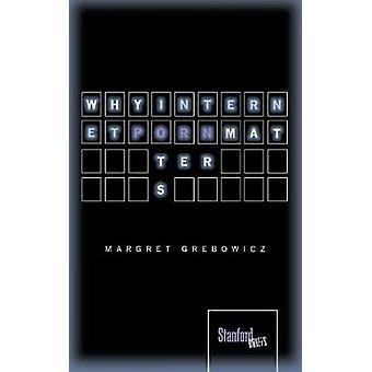 Waarom Porn Internet zaken door Margret Grebowicz - 9780804786621 boek