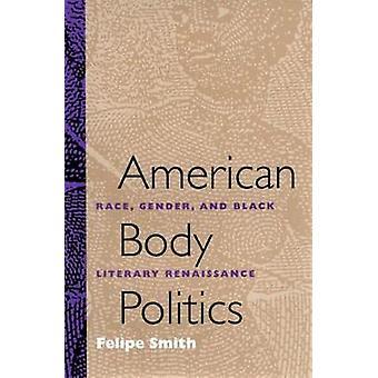 Amerikansk kroppen politik - Race - kön och svart litterära renässansen