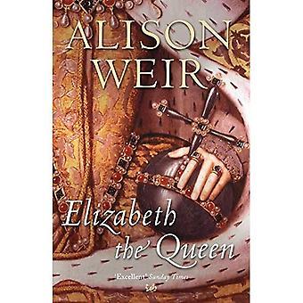 Elizabeth, die Königin