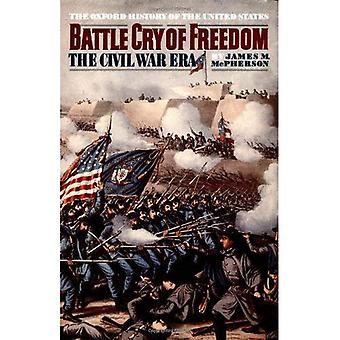 Battle Cry of Freedom (Oxford History of the United States)