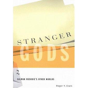Deuses mais estranhos: Outros mundos de Salman