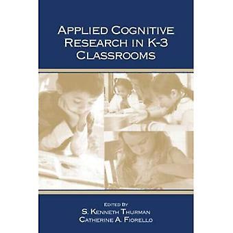 Angewandte Kognitionsforschung in k-3 Klassenräume