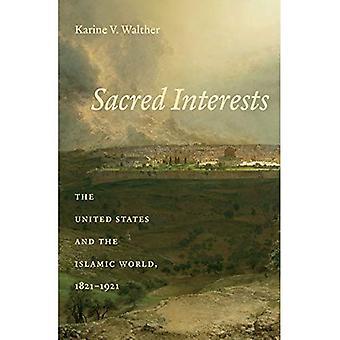 Hellige interesser: USA og den islamske verden, 1821-1921
