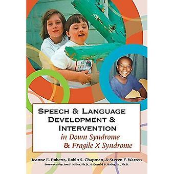 Discurso y desarrollo del lenguaje e intervención en el síndrome de Down y el síndrome de X frágil (comunicación y lenguaje intervención)