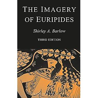 The Imagery of Euripides: A Study in the Dramatic Use of Pictorial Language (Bristol Classical Paperbacks)
