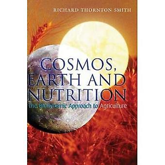 Cosmos, la terre et Nutrition: l'approche de l'Agriculture biodynamique