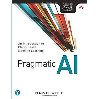 Pragmatisk AI: En introduktion till molnbaserade Machine Learning
