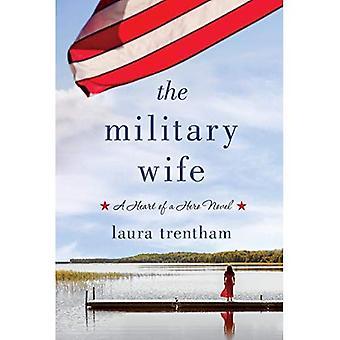 Den militære kone: Hjertet af en helt