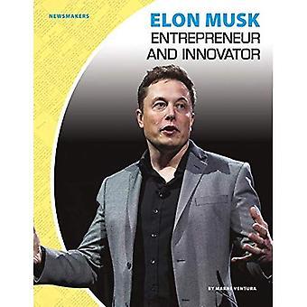 Elon Musk: Entreprenör och innovatör (Newsmakers Set 2)