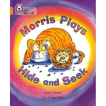 Morris speelt Hide and Seek: 06/oranje (Collins Big Cat) Band