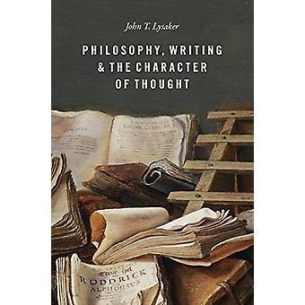 Filosofie - schrijven- en het karakter van de gedachte door filosofie - W